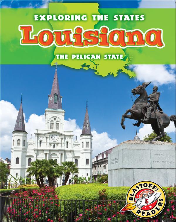 Exploring the States: Louisiana