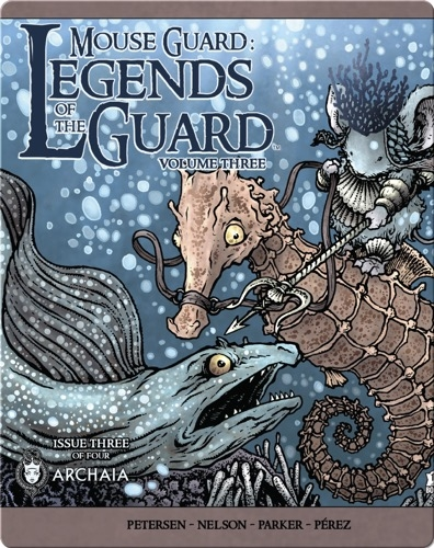 Mouse Guard: Legends of the Guard Vol. 3: Issue #3