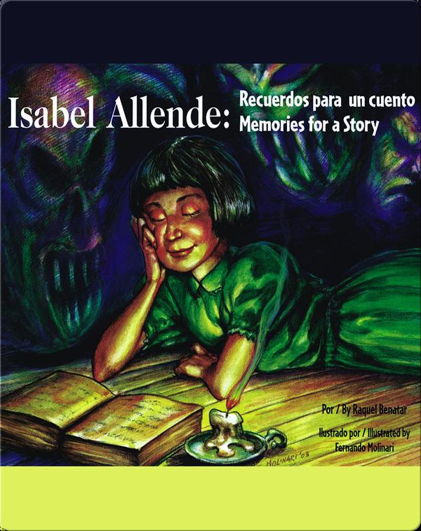 Isabel Allende: Recuerdos para un Cuento/Memories for a Story