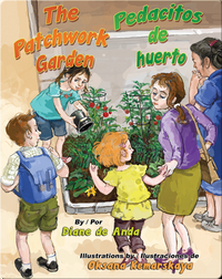 The Patchwork Garden / Pedacitos de huerto