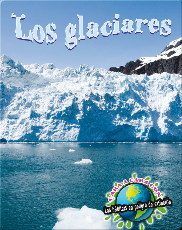 Los glaciares / Glaciers