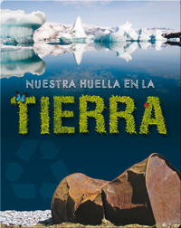 Nuestra Huella En La Tierra (Our Footprint On Earth)