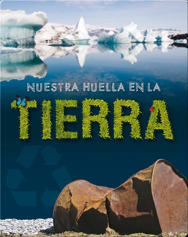 Nuestra Huella En La Tierra (Our Footprint On Earth)