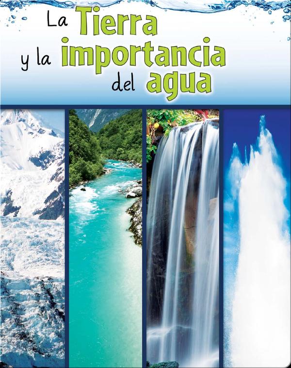 La tierra y la importancia del agua