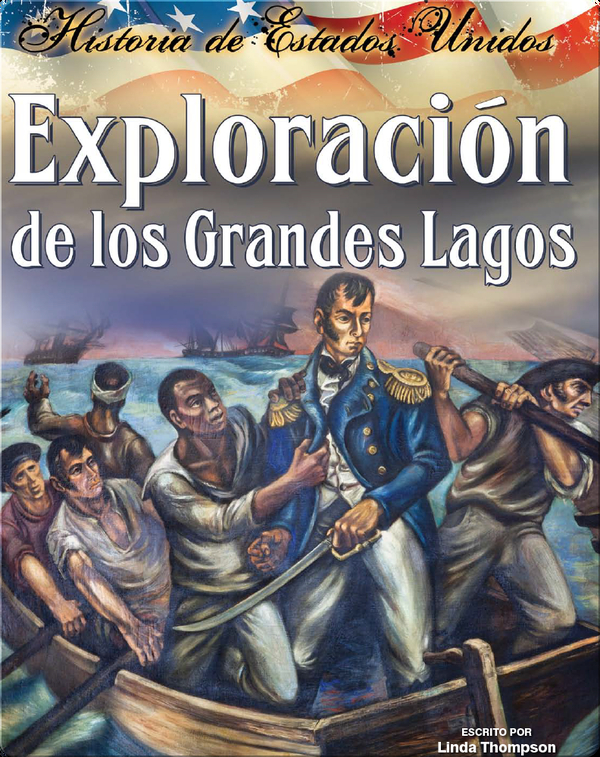Exploracíon de los Grandes Lagos (Exploring the Great Lakes)