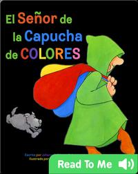 El Señor de la Capucha de Colores