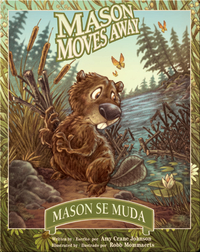 Mason Moves Away / Mason se muda