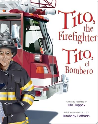 Tito, the Firefighter / Tito, el bombero