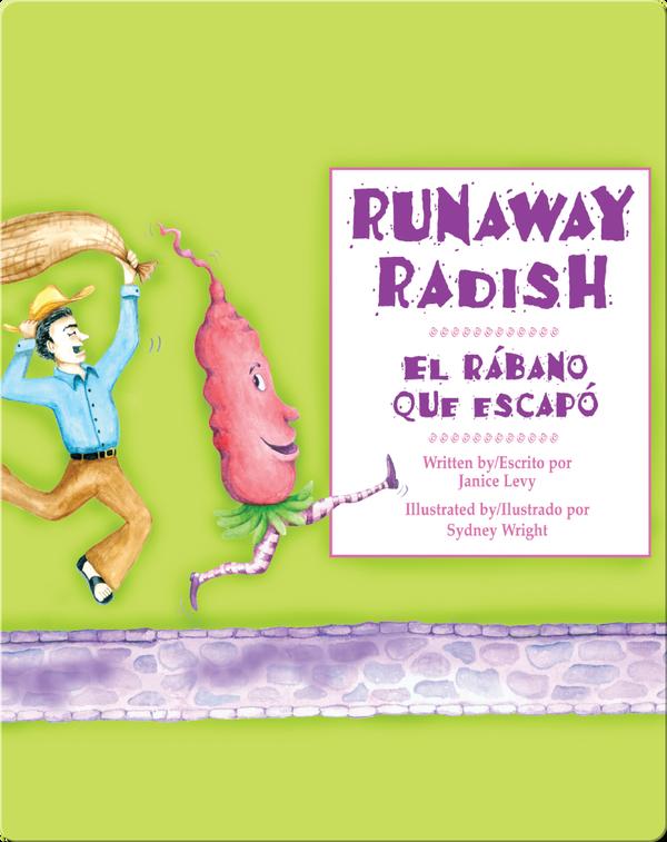 Runaway Radish / El rábano que escapó