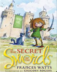 Sword Girl #1: The Secret of the Swords