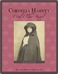 Cordelia Harvey: Civil War Angel