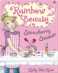Rainbow Beauty #2: Strawberry Summer