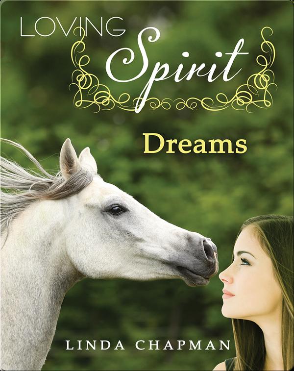 Loving Spirit #2: Dreams