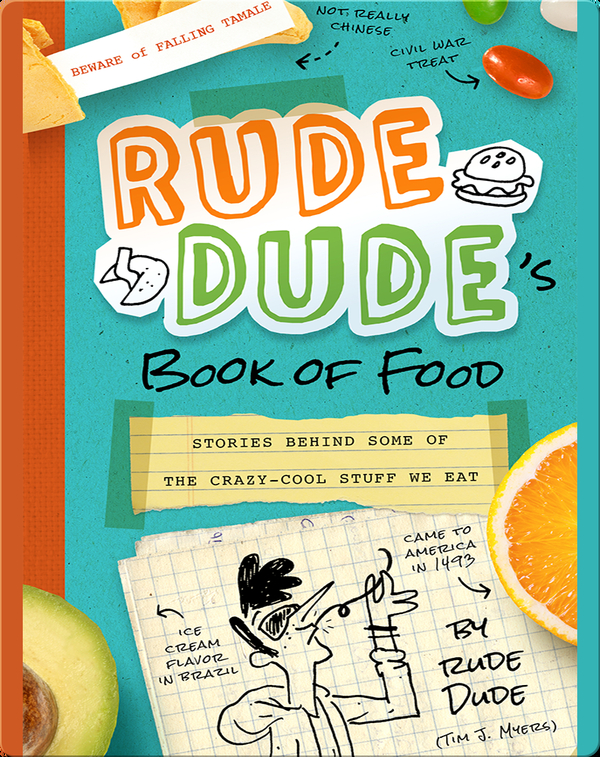 Rude Dude's Book of Food