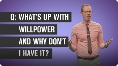 What's Up With Willpower and Why Don't I Have It?