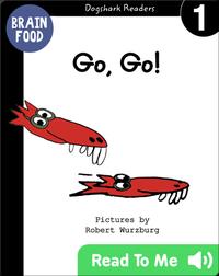 Go, Go!