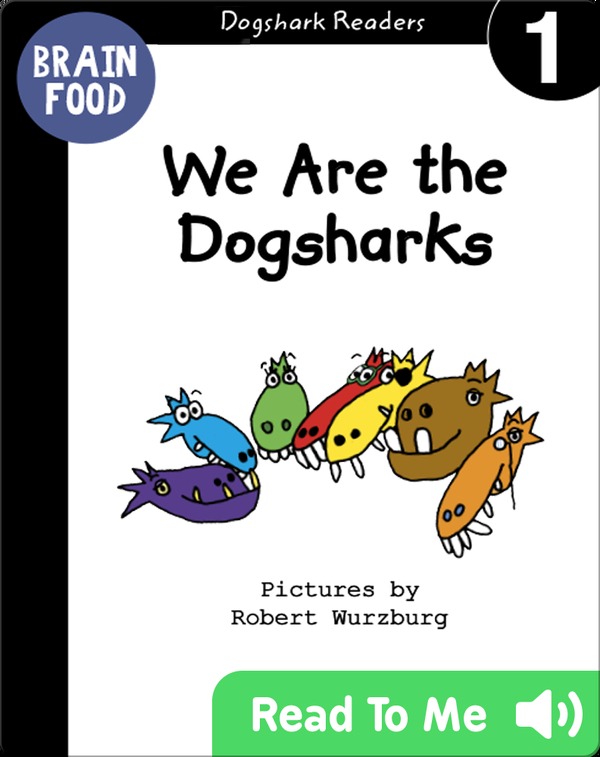 We Are the Dogsharks