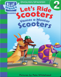 Let's Ride Scooters (Vamos a Montar Scooters)