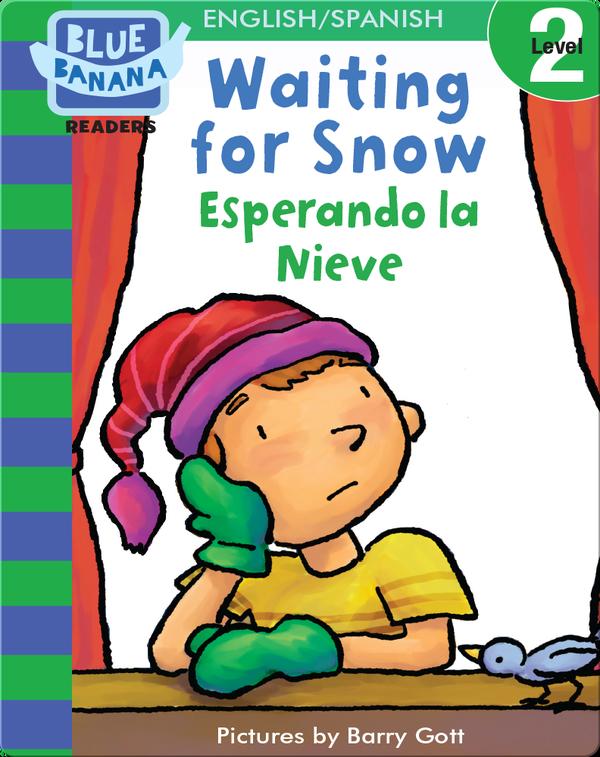 Waiting for Snow (Esperando la Nieve)