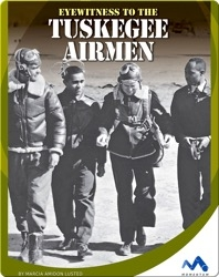 Eyewitness to the Tuskegee Airmen
