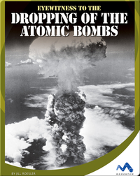 Eyewitness to the Dropping of the Atomic Bombs