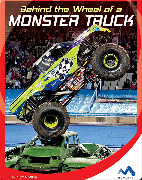 Behind the Monster Truck