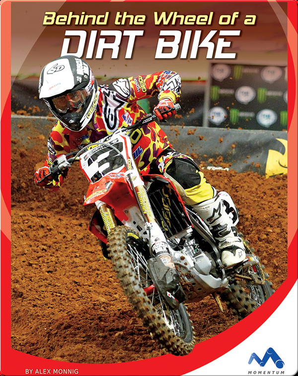 Behind the Wheel of a Dirtbike