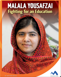 Malala Yousafzai Fighting for an Education