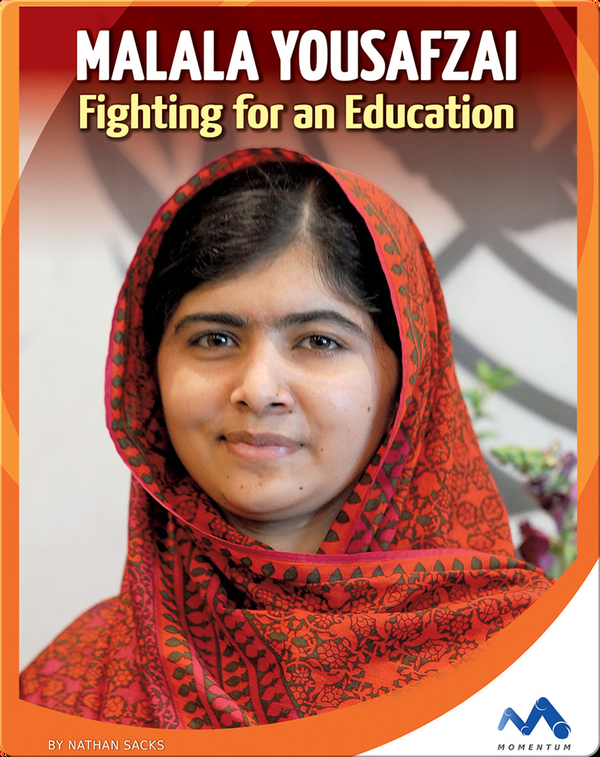 Malala Yousafzai Fighting for an Education