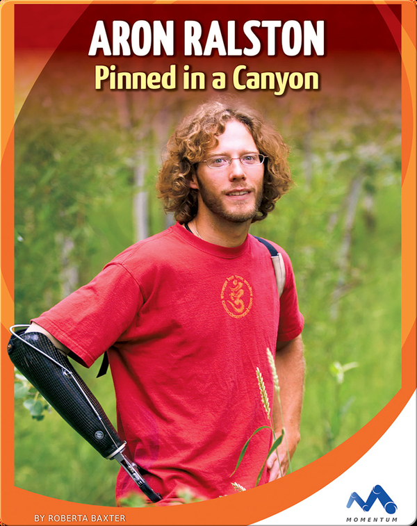 Aron Ralston: Pinned in a Canyon