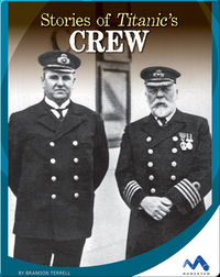 Stories of Titanic's Crew Class