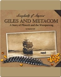 Giles and Metacom: A Story of Plimoth and the Wampanoag