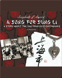 A Song for Sung Li: A Story About the San Francisco Earthquake