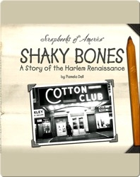 Shaky Bones: A Story of the Harlem Renaissance