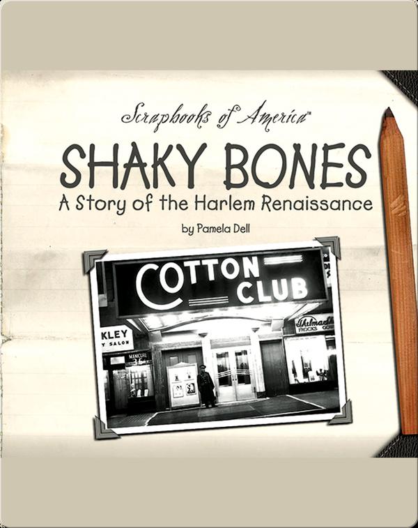 Shaky Bones: A Story of the Harlem Renaissance