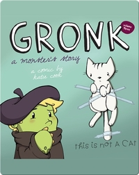 Gronk: A Monster's Story #3