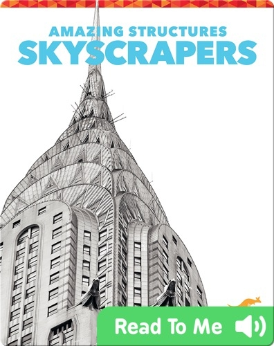 Amazing Structures: Skyscrapers