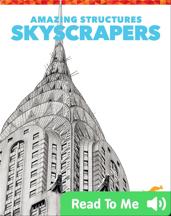 Amazing Structures: Skyscrapers