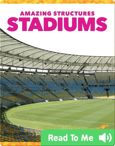 Amazing Structures: Stadiums