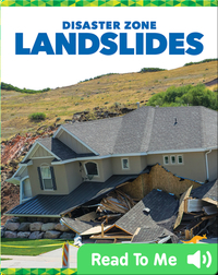 Disaster Zone: Landslides