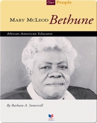 Mary Mcleod Bethune: African-American Educator