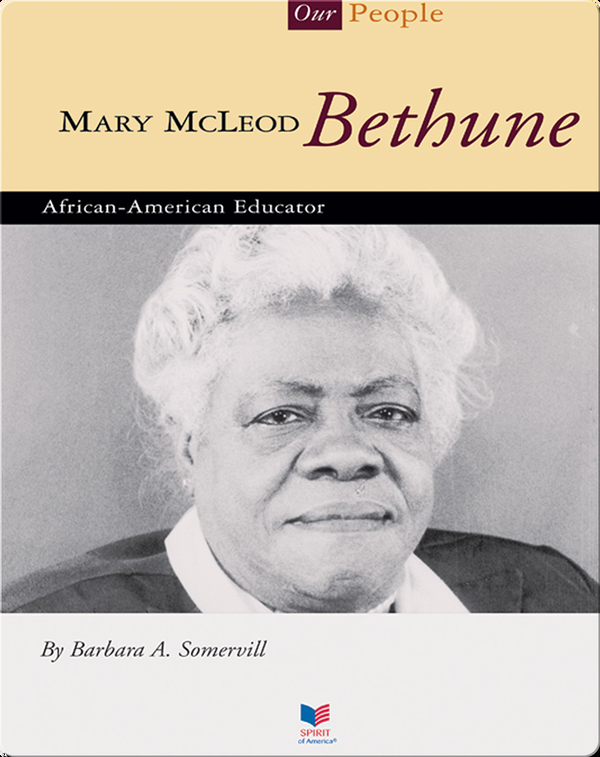 Mary Mcleod Bethune: African-American Educator
