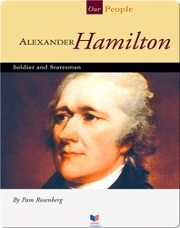 Alexander Hamilton: Soldier and Statesman