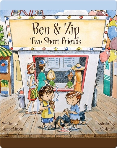 Ben & Zip: Two Short Friends