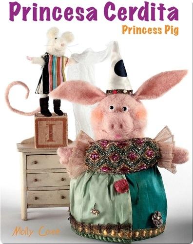 Princess Pig / Princesa Cerdita