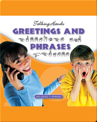Greetings and Phrases/Saludos y Frases