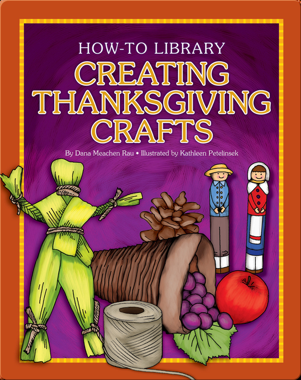 Creating Thanksgiving Crafts