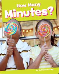 How Many Minutes?
