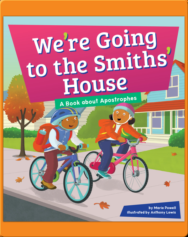 We're Going To The Smiths' House