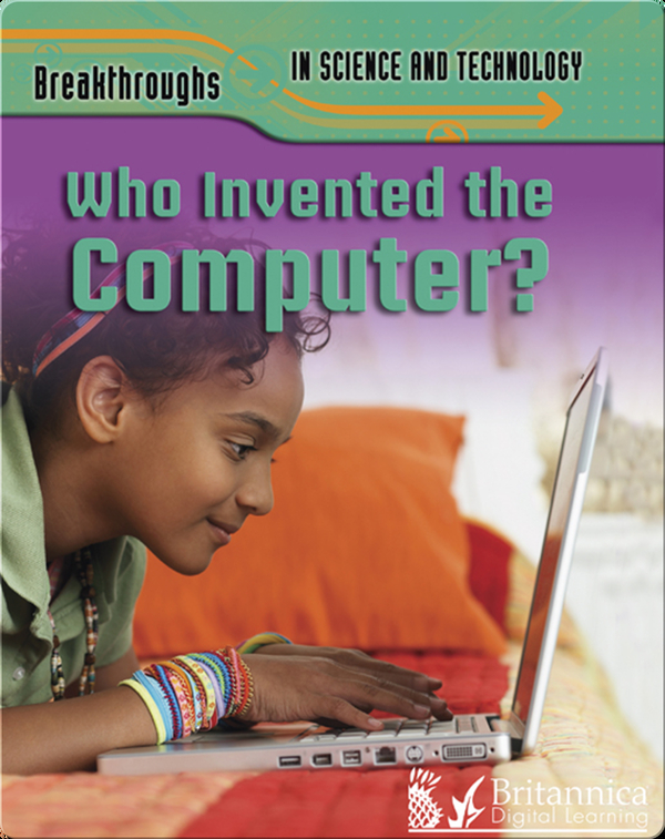Who Invented the Computer?